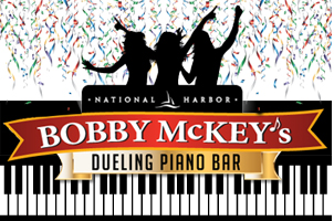 Reservation for 10 at Bobby McKey's Dueling Piano Bar