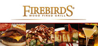 $25 Gift Card to Firebirds Wood-Fired Grill